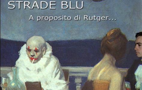 A proposito di Rutger...